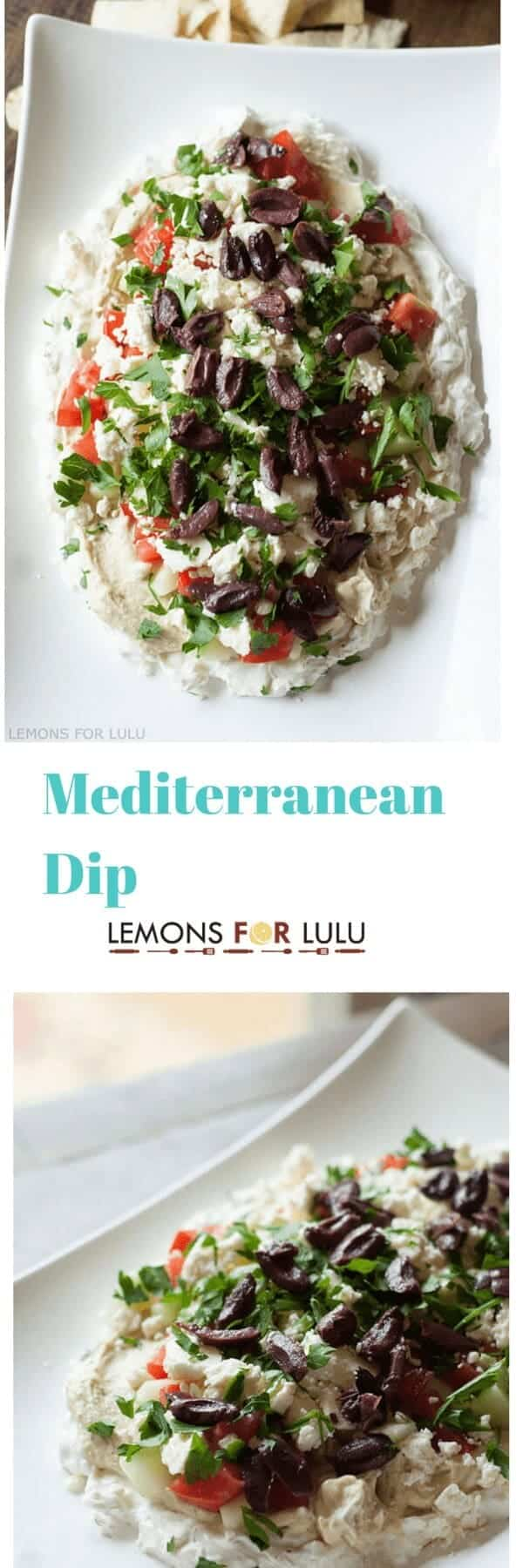 Mediterranean Dip starts with creamy Greek yogurt seasoned with Greek seasoning, flavorful hummus, cucumbers, olives, tomatoes and feta cheese. This dip is so addicting, you'll want to have enough ingredients to whip up a second batch! lemonsforlulu.com