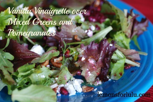 Vanilla Vinaigrette and Mixed Greens