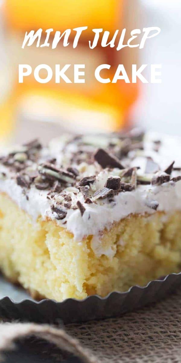 Mint Julep Poke Cake