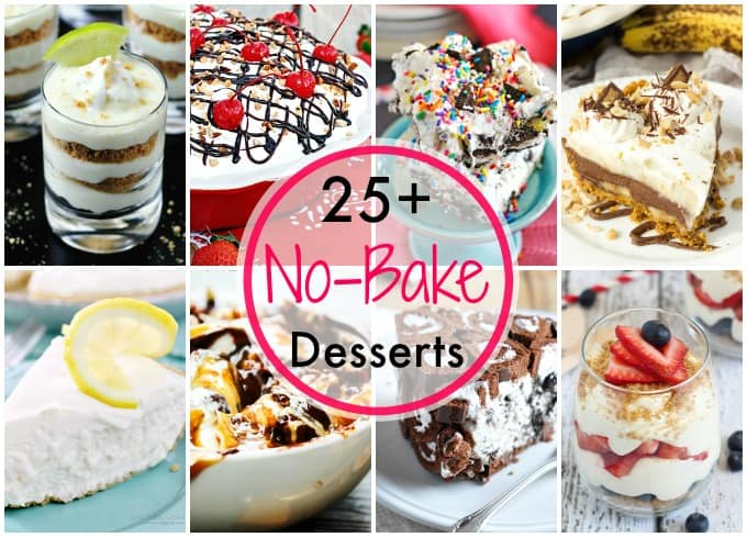 25+ No Bake Desserts for summer!