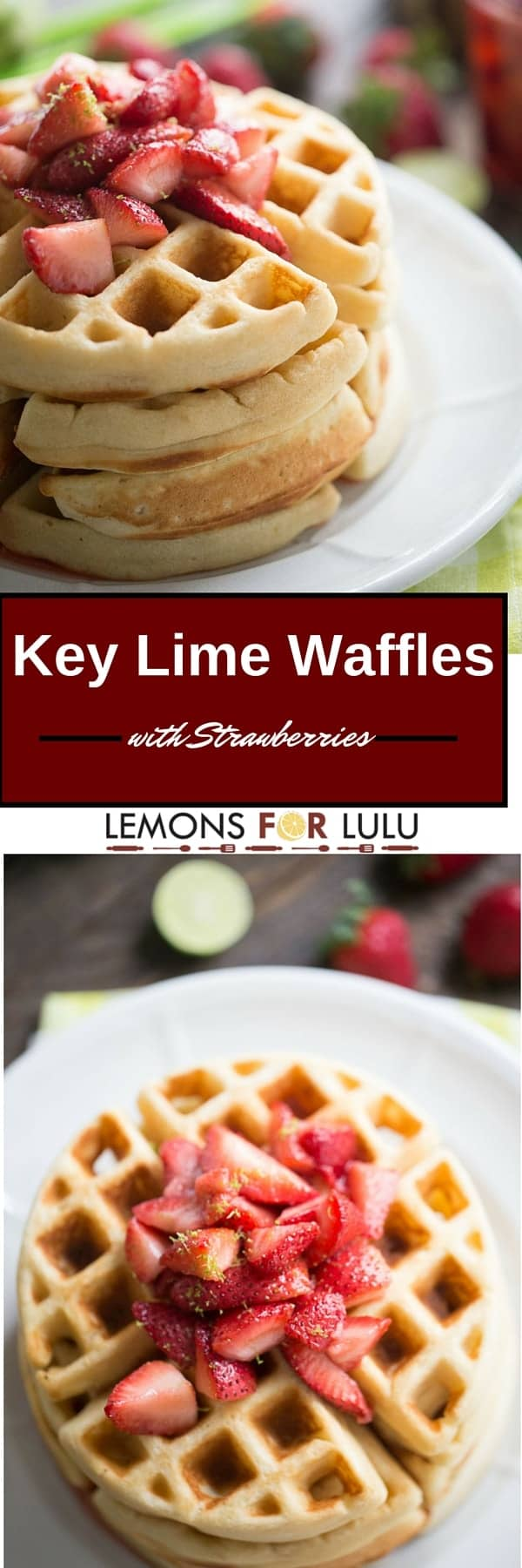 Nothing beats fluffy waffle for breakfast! This homemade waffles recipe has tangy key lime flavor on the inside and sweet, fresh strawberries on the top! An easy recipe for special occasions or lazy weekends!