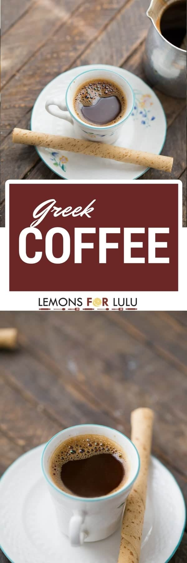 Nothing goes better with company than small cup of rich and strong Greek coffee.