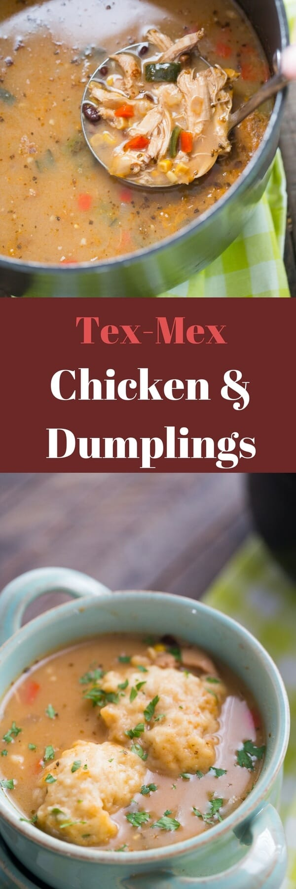 This chicken and dumplings recipe gets a Tex-Mex update! You are going to love the bold flavor from the spies and the veggies! This soup satisfies the belly and the soul!