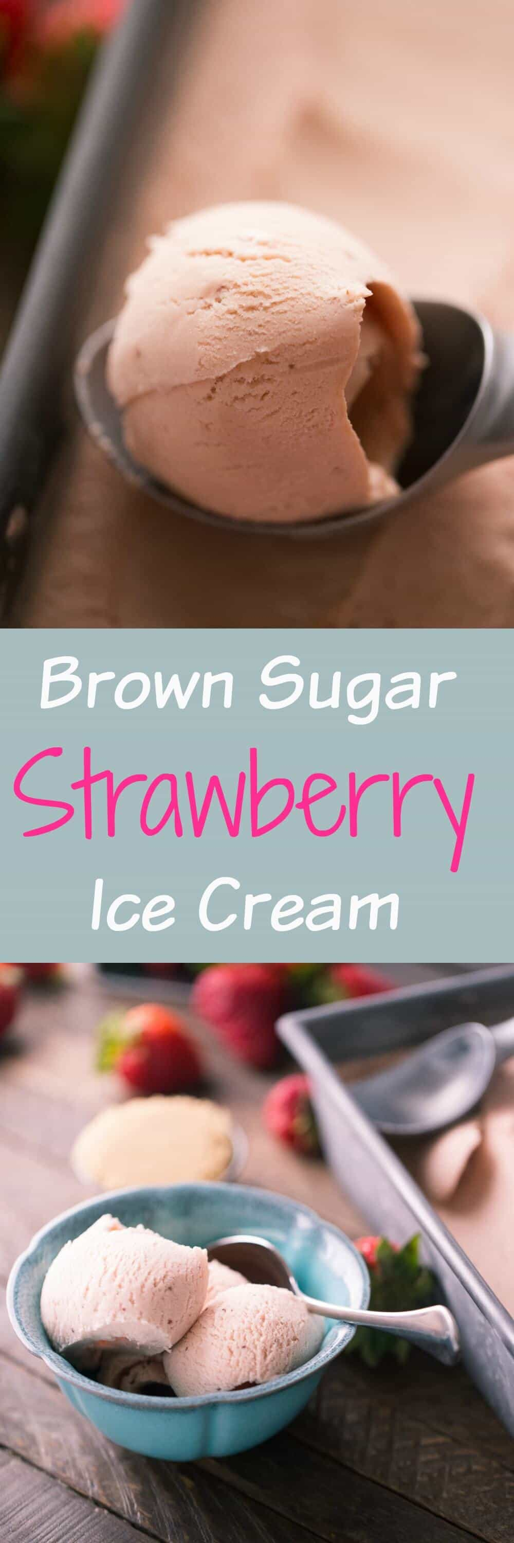 This might be the best strawberry ice cream you'll ever taste! This homemade recipe uses brown sugar for an deep, rich flavor!